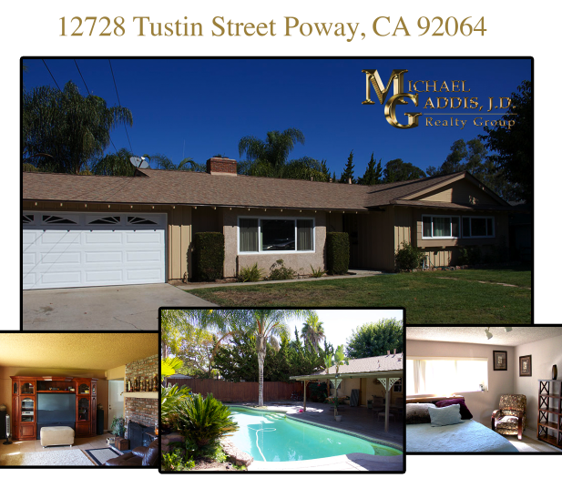 Open Houses This Weekend: 12728 Tustin St. Poway, CA